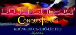 Conquistadors - Khủng Bố Ca-Thô-Lic, Năm 1513